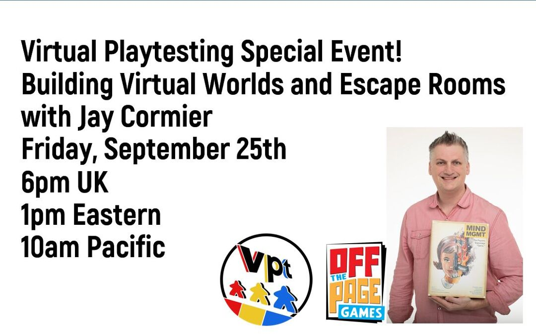 Building Virtual Worlds and Escape Rooms – a conversation with Jay Cormier